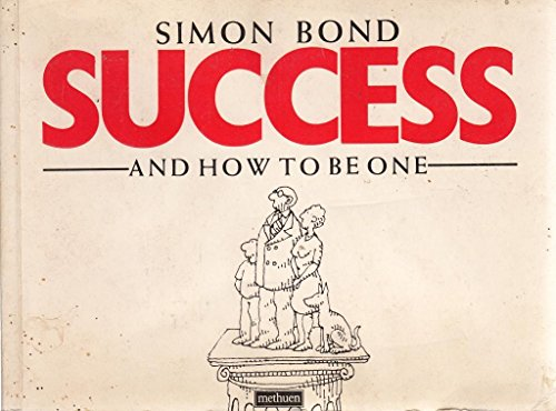 Success and How to be One (0413552705) by Bond, Simon