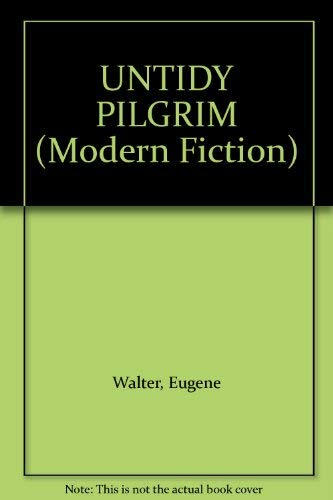 9780413553409: UNTIDY PILGRIM (Modern Fiction)