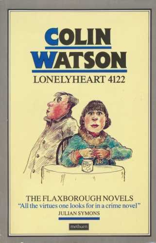 Lonelyheart 4122. A Flaxborough Novel (0413554902) by Colin Watson