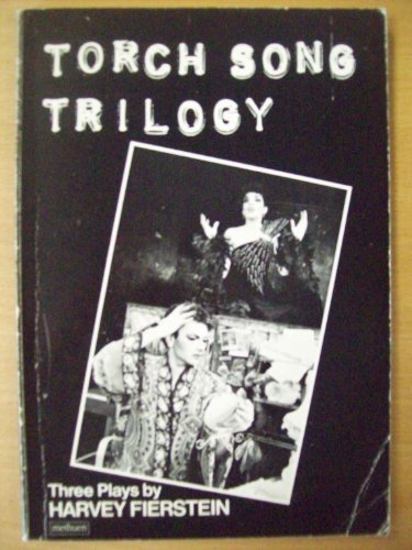 9780413555809: Torch Song Trilogy