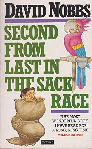 9780413556202: Second from Last in the Sack Race