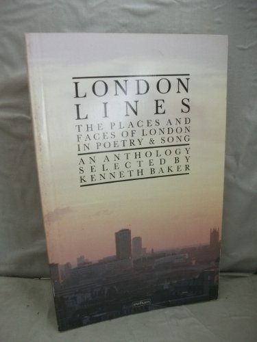9780413560407: London Lines: The Places and Faces of London in Poetry and Song