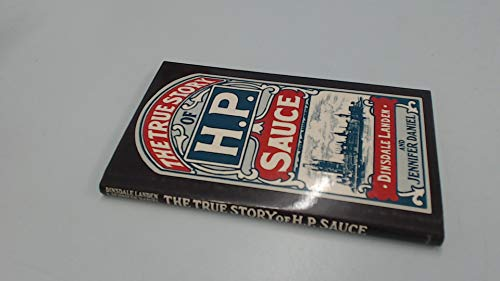 The True Story of H. P. Sauce: Dinsdale Landen and