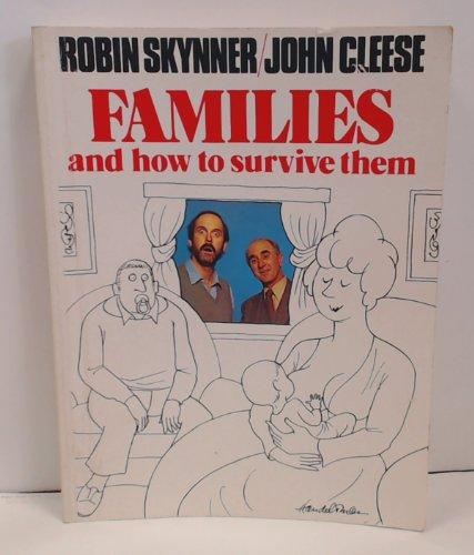 9780413565297: Families and How to Survive Them