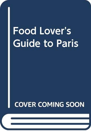 9780413567208: The Food Lover's Guide to Paris