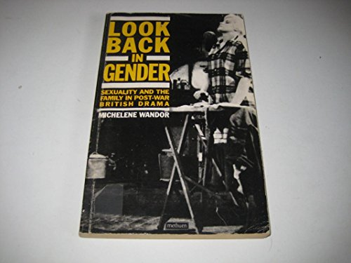 LOOK BACK IN GENDER (Methuen Paperback) (9780413567307) by Michelene Wandor