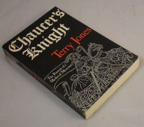 9780413575104: Chaucer's Knight: The Portrait of a Medieval Mercenary (Methuen Paperback)