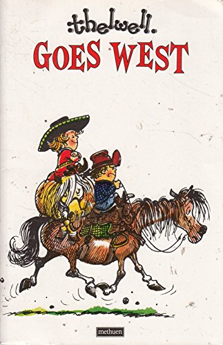 9780413577702: Thelwell Goes West