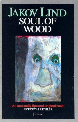 Soul of Wood: Lind, Jakov - RARE SIGNED COPY!