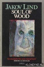 9780413578501: Soul of Wood