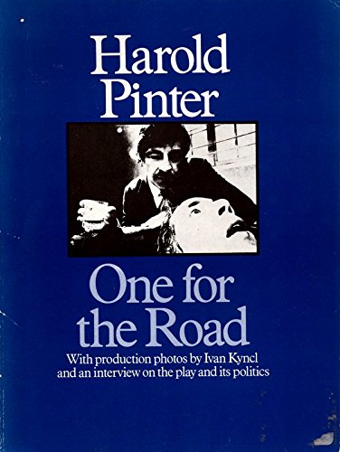 One for the Road. Revised and illustrated edition: Pinter, Harold