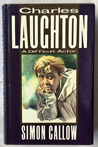 9780413587701: Charles Laughton: A Difficult Actor