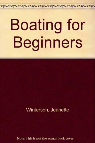 Boating For Beginners: Winterson, Jeanette