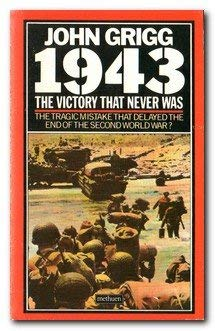 9780413590305: 1943: The Victory That Never Was