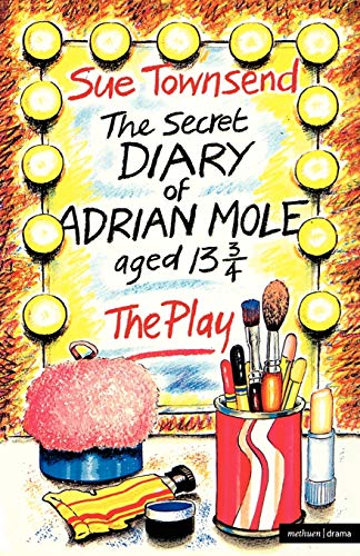 The Secret Diary Of Adrian Mole: Play (Modern Plays) (0413592502) by Alan Blaikley; Ken Howard; Sue Townsend