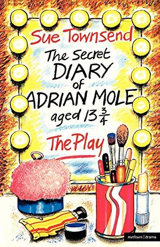 The Secret Diary Of Adrian Mole: Play (Modern Plays) (9780413592507) by Blaikley, Alan; Howard, Ken; Townsend, Sue
