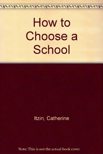 9780413596802: How to Choose a School