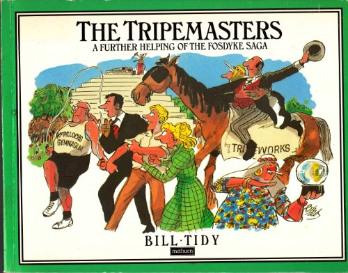 The Tripemasters (Fosdyke Saga 14): Tidy, Bill
