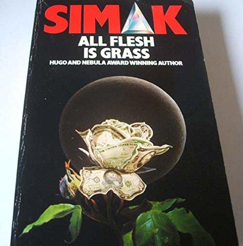 9780413599902: All Flesh is Grass