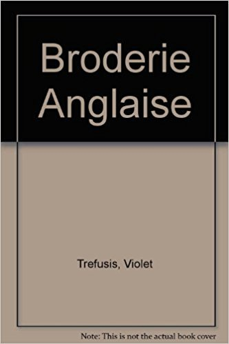 9780413601001: Broderie Anglaise