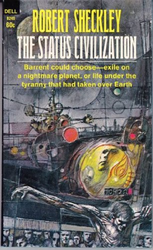 9780413601506: The Status Civilization