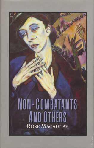 Non-Combatants and Others: Rose Macaulay