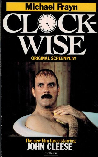 9780413602909: Clockwise: A Screenplay (A Methuen paperback)