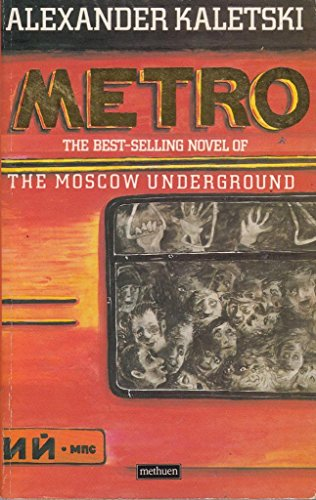 9780413604200: Metro: A novel of the Moscow Underground