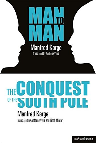 The Conquest of the South Pole and: M. Karge
