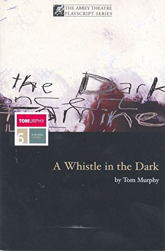 9780413615008: A Whistle in the Dark and Other Plays