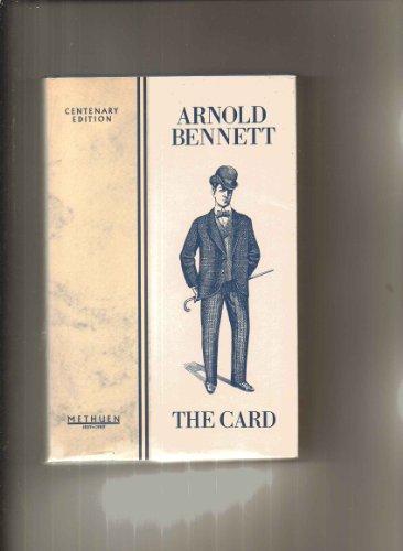 The Card (Methuen Centenary Reissue): Arnold Bennett