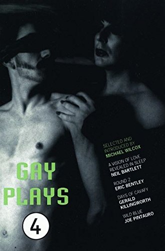 9780413618900: Gay Plays: Vol 4 (Play Anthologies)