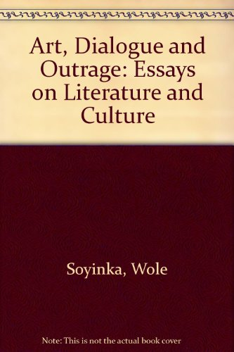 9780413625809: Art, Dialogue and Outrage: Essays on Literature and Culture