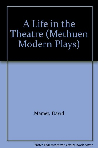 9780413626608: A Life in the Theatre (Methuen Modern Plays)