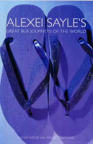 9780413626707: Alexei Sayle's Great Bus Journeys of the World (Methuen humour)