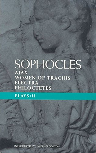 9780413628800: Sophocles Plays 2: Ajax; Women of Trachis; Electra; Philoctetes (Classical Dramatists) (Vol 2)