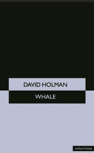 9780413630902: WHALE (Young Drama Series)