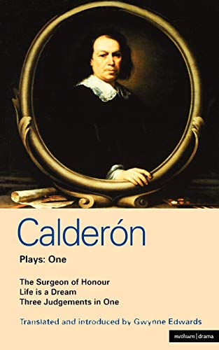 Calderon Plays 1: The Surgeon of Honour;: Pedro Calderà n