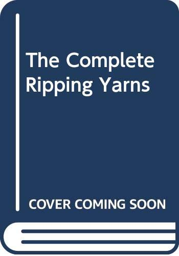9780413638205: The Complete Ripping Yarns