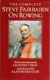 9780413639905: The Complete Steve Fairbairn on Rowing