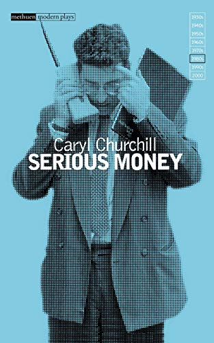 9780413641908: SERIOUS MONEY: NEW EDITION (Methuen New Theatrescript)
