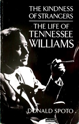 9780413642301: THE KINDNESS OF STRANGERS: The Life of Tennessee Williams