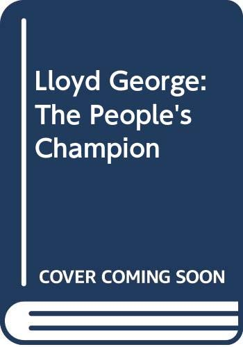 9780413647603: Lloyd George: The People's Champion