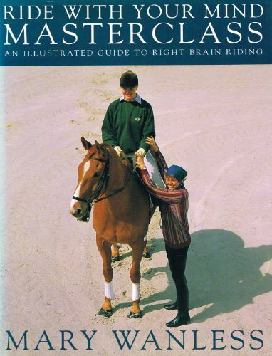 9780413647900: Ride with Your Mind - Masterclass: Illustrated Guide to Right Brain Riding