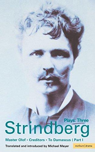 9780413648402: Strindberg Plays: 3: Master Olof; Creditors; To Damascus: Vol 3 (World Classics)