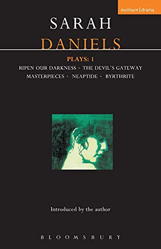 9780413649300: Daniels Plays: 1: Ripen Our Darkness; The Devil's Gateway; Masterpiece; Neaptide; Byrthrite (Contemporary Dramatists) (v. 1)