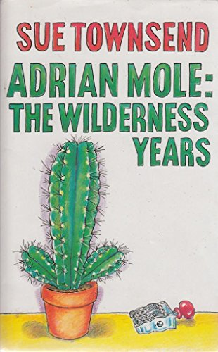 9780413650108: Adrian Mole, the wilderness years