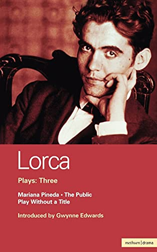 9780413652409: Lorca Plays: 3: The Public; Play without a Title; Mariana Pineda (World Classics) (Vol 3)