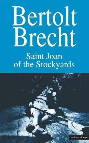 9780413653307: Saint Joan of the Stockyards: Part One: 3 (Modern Plays)