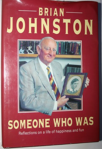 9780413654908: Someone Who Was: Reflections on a Life of Happiness and Fun